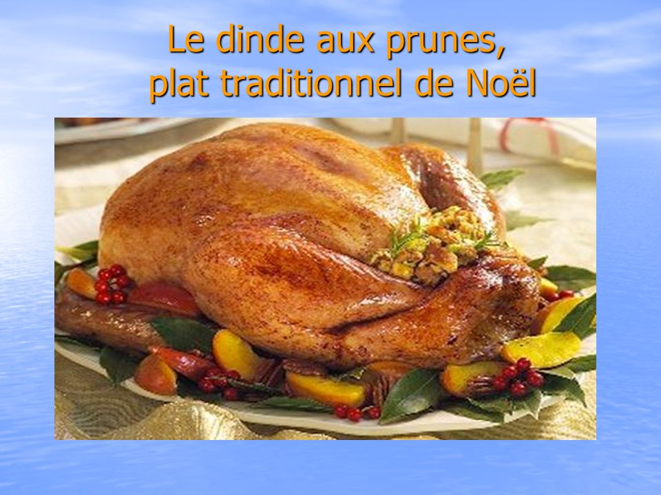 Le dinde aux prunes, plat traditionnel de Noël