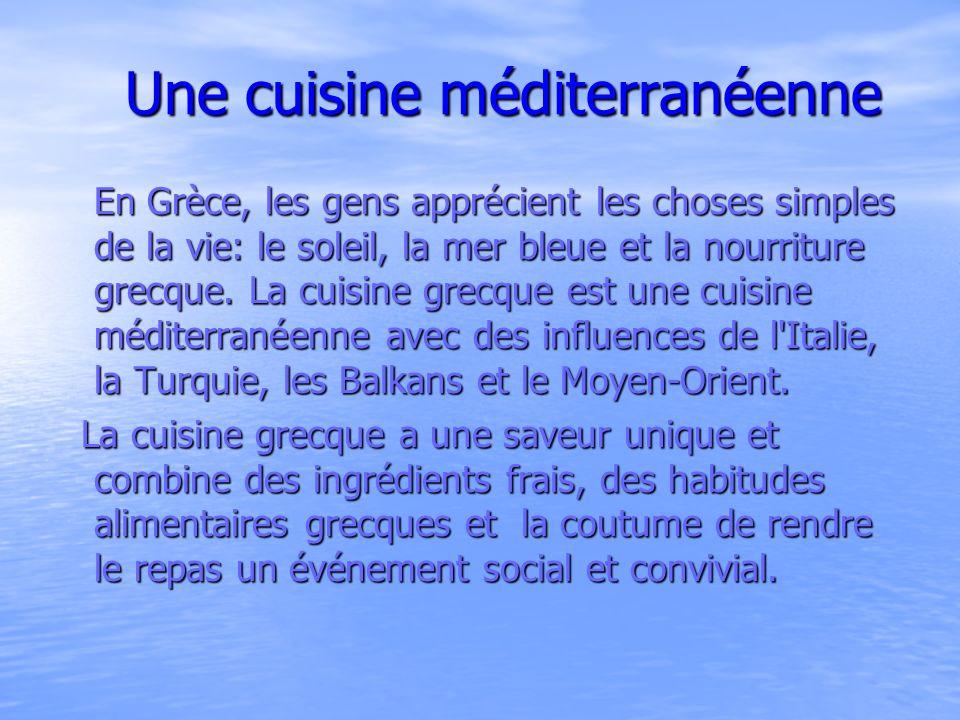 Une cuisine méditerranéenne