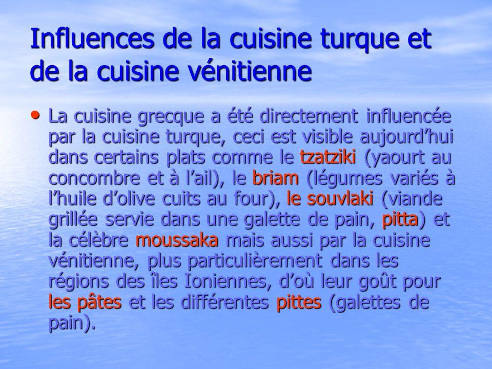 Influences de la cuisine turque et de la cuisine vénitienne