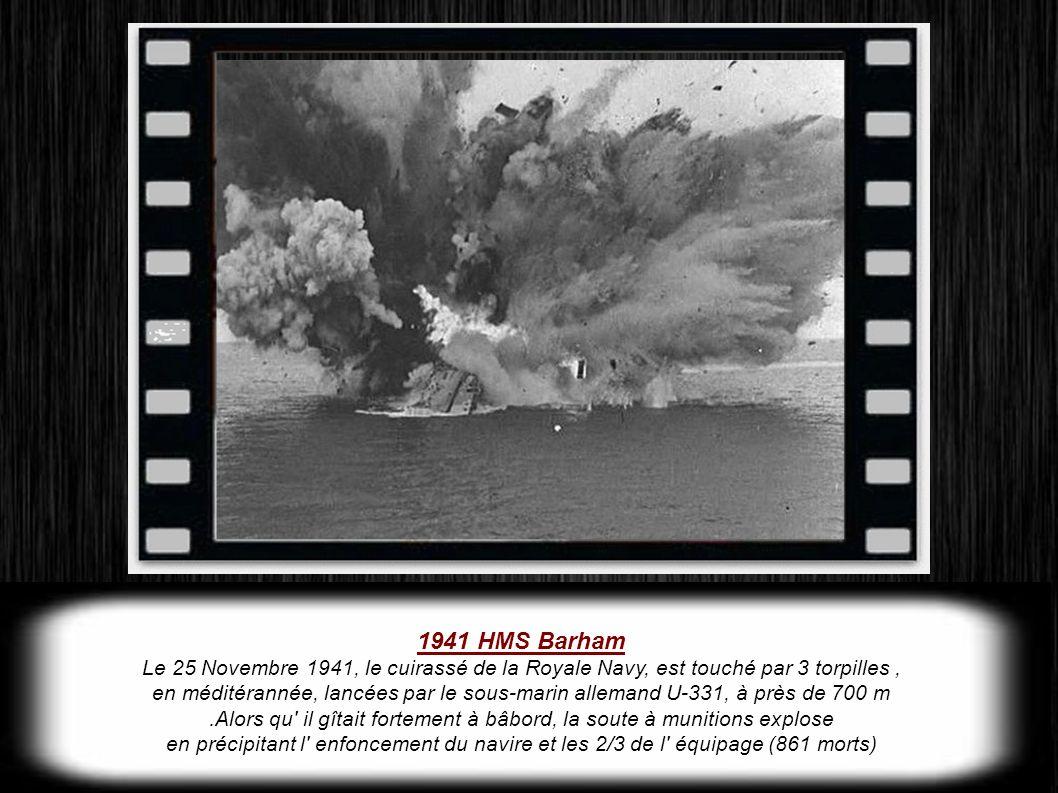 .Alors qu il gîtait fortement à bâbord, la soute à munitions explose