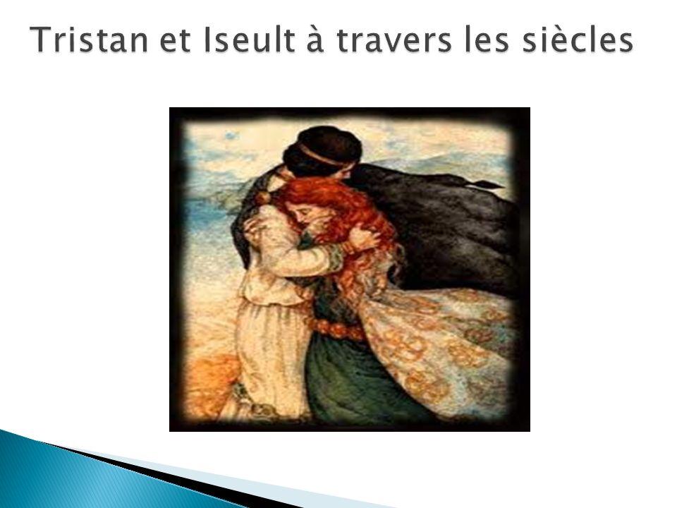 Tristan et Iseult à travers les siècles