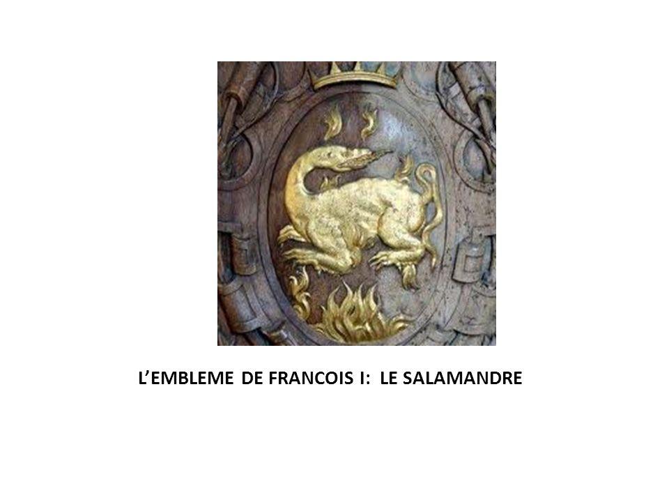 L'EMBLEME DE FRANCOIS I: LE SALAMANDRE