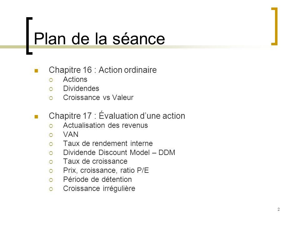 Plan de la séance Chapitre 16 : Action ordinaire