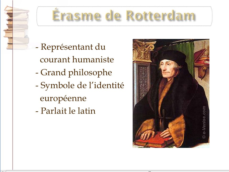 Érasme de Rotterdam - Représentant du courant humaniste