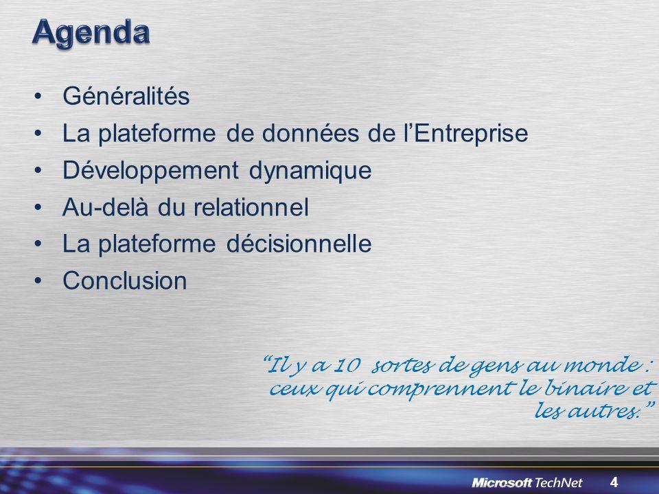 Agenda Généralités La plateforme de données de l'Entreprise