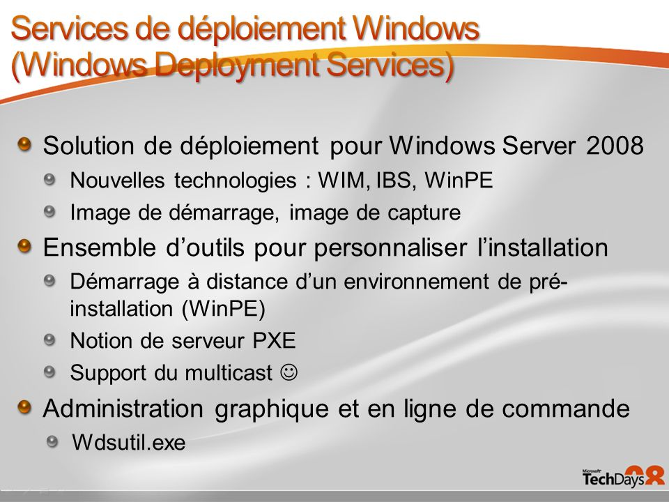 Services de déploiement Windows (Windows Deployment Services)