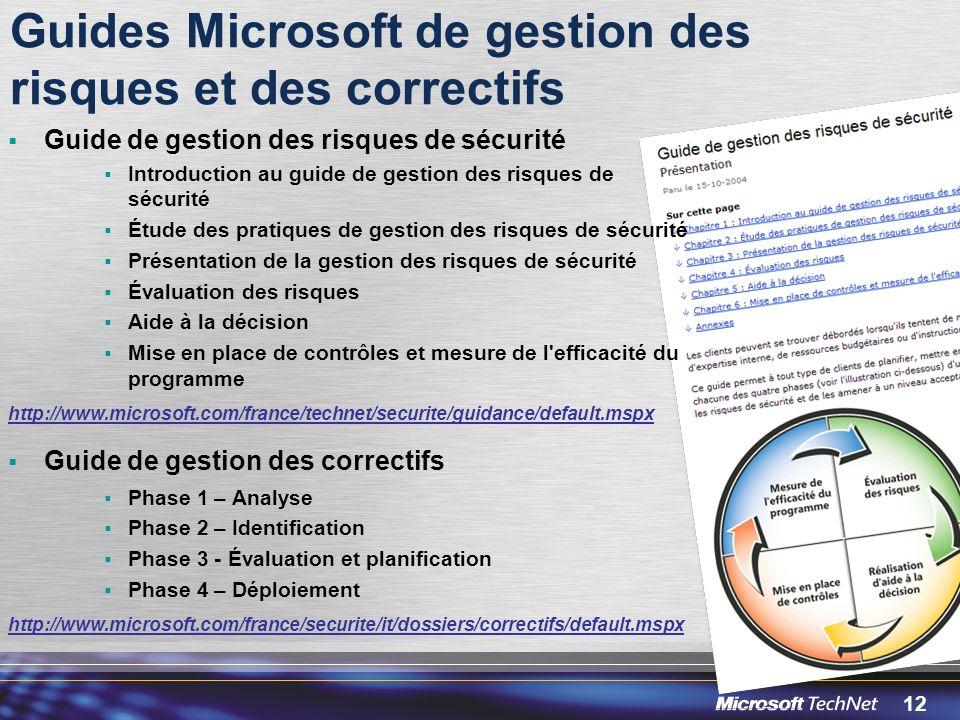 Guides Microsoft de gestion des risques et des correctifs