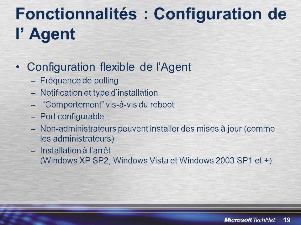 Fonctionnalités : Configuration de l' Agent