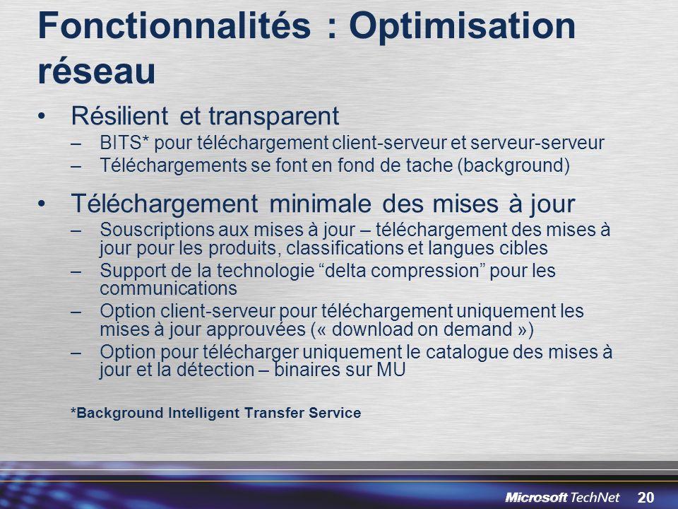 Fonctionnalités : Optimisation réseau