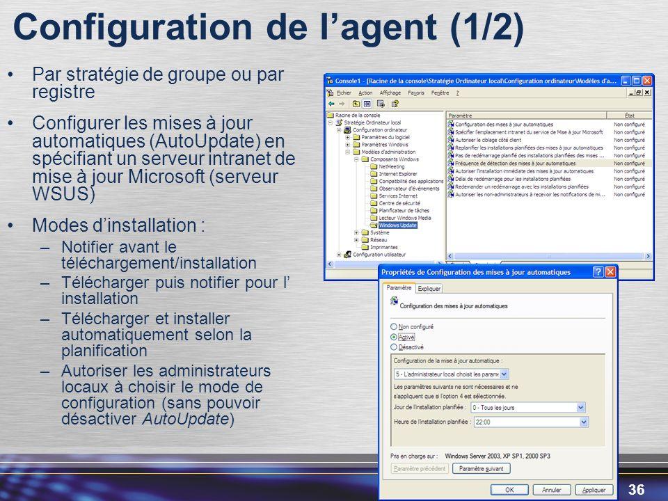 Configuration de l'agent (1/2)