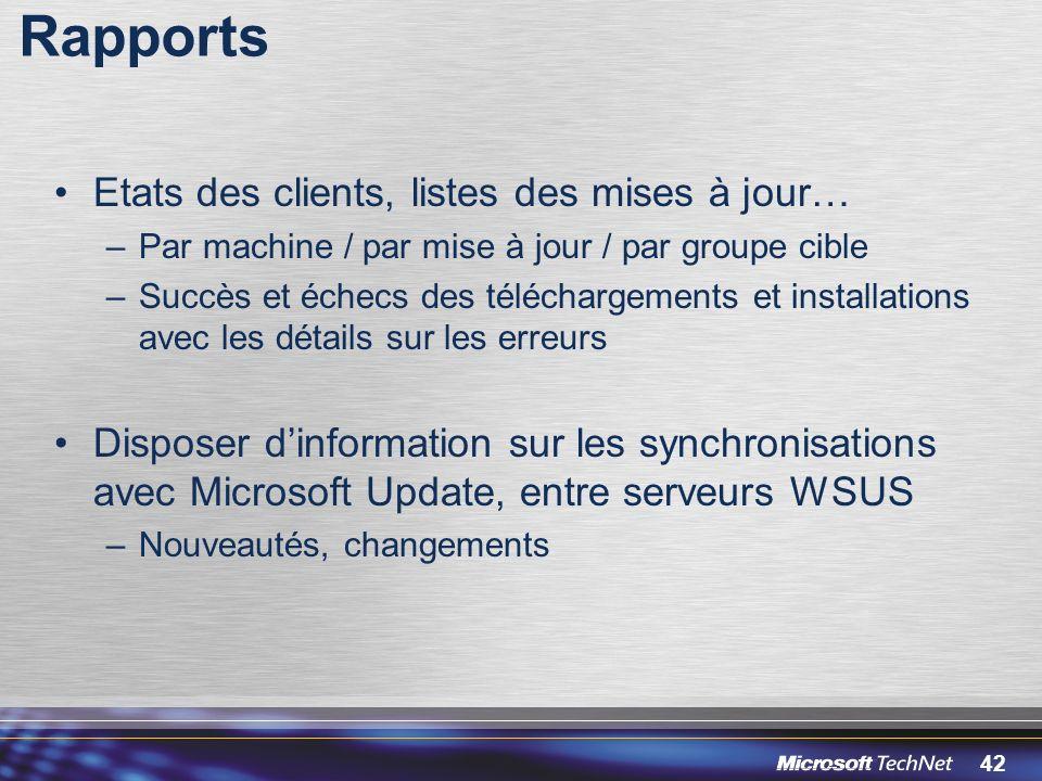 Rapports Etats des clients, listes des mises à jour…