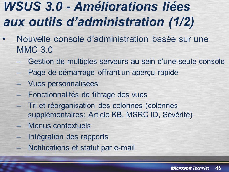 WSUS 3.0 - Améliorations liées aux outils d'administration (1/2)
