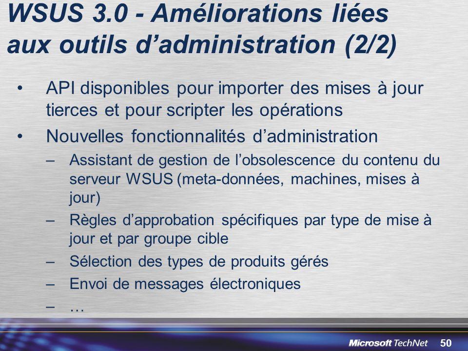 WSUS 3.0 - Améliorations liées aux outils d'administration (2/2)