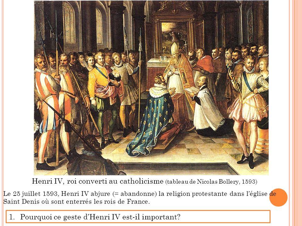 Pourquoi ce geste d'Henri IV est-il important