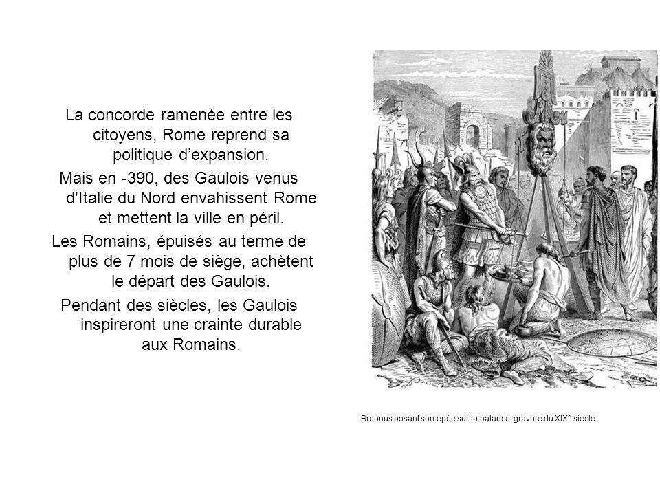 La concorde ramenée entre les citoyens, Rome reprend sa politique d'expansion.