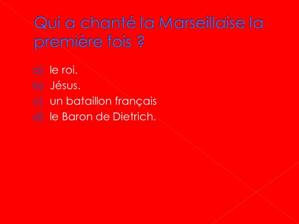 Qui a chanté la Marseillaise la première fois