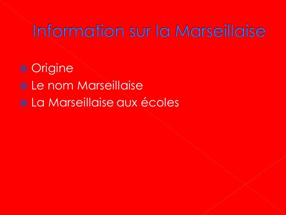 Information sur la Marseillaise