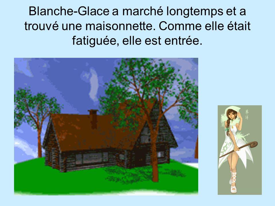 Blanche-Glace a marché longtemps et a trouvé une maisonnette
