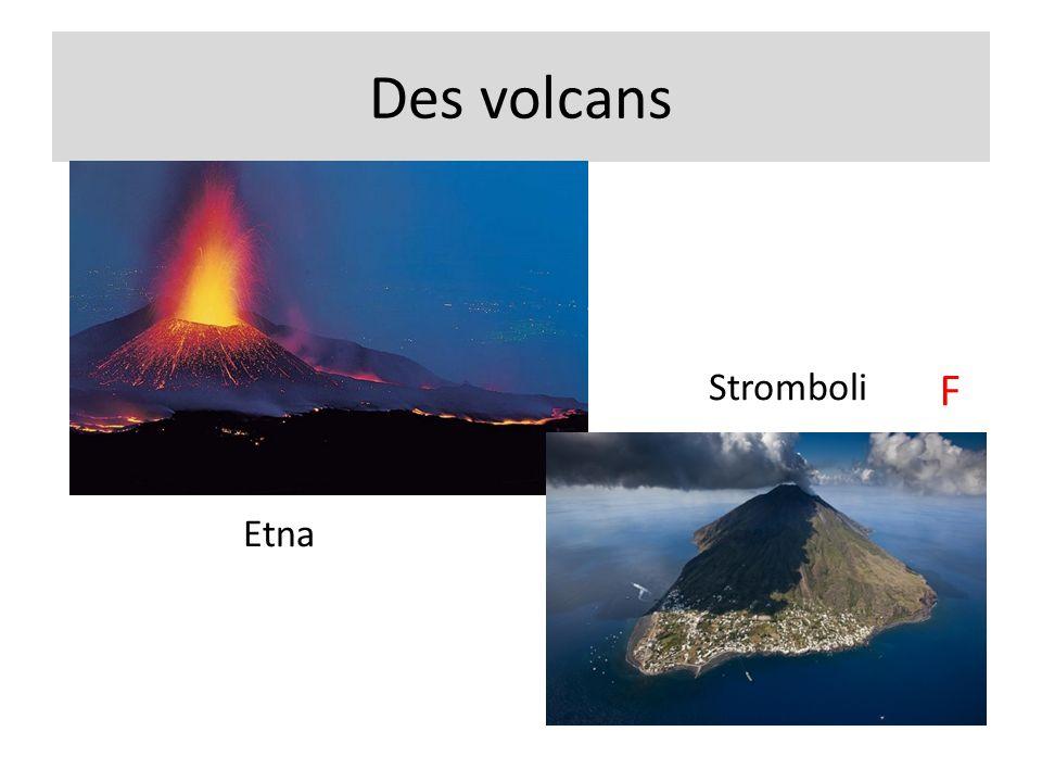 Des volcans Stromboli F Etna