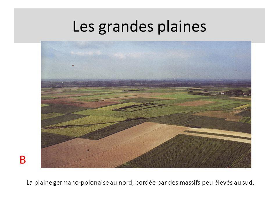 Les grandes plaines B.