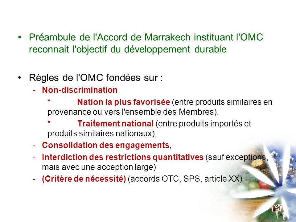 Règles de l OMC fondées sur :