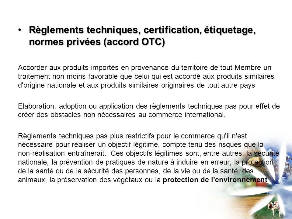 Règlements techniques, certification, étiquetage, normes privées (accord OTC)