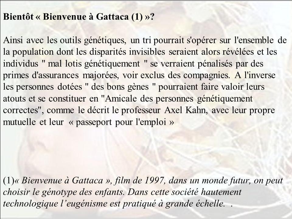 Bientôt « Bienvenue à Gattaca (1) »