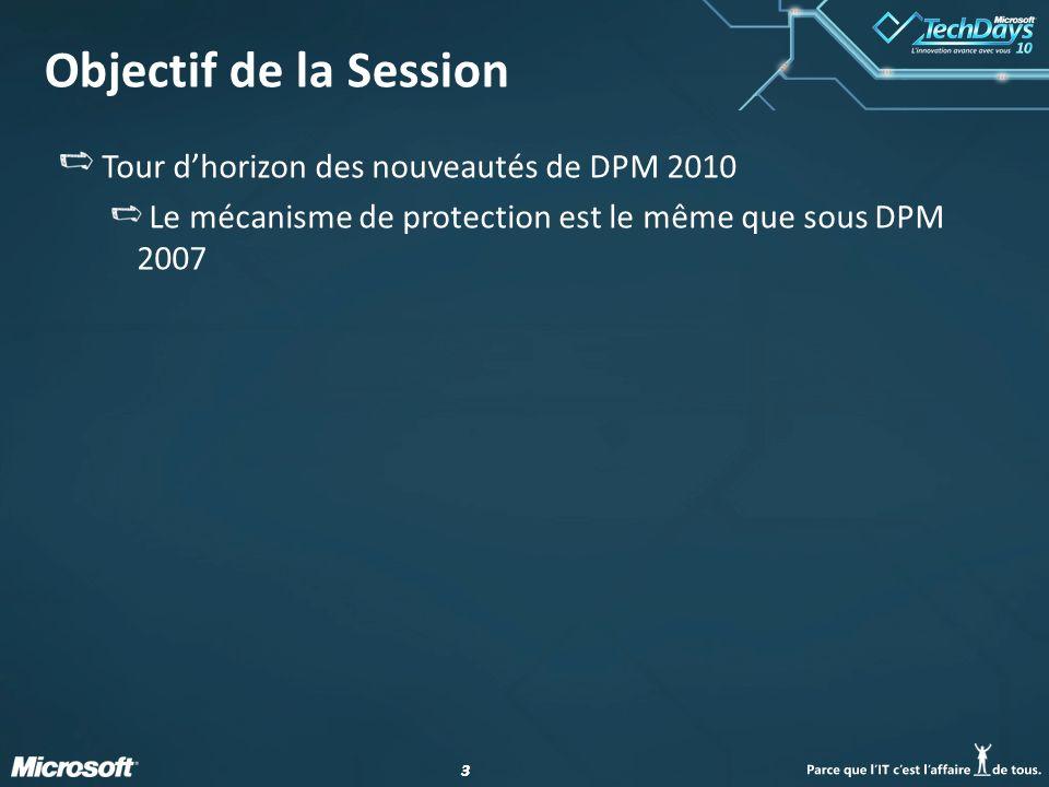 Objectif de la Session Tour d'horizon des nouveautés de DPM 2010