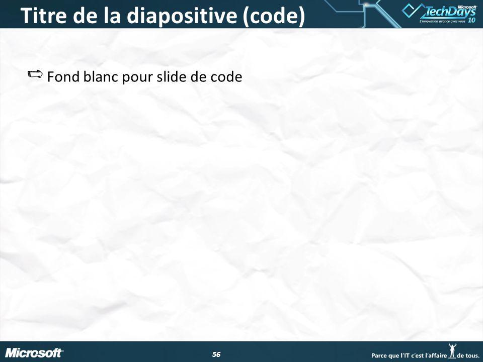 Titre de la diapositive (code)