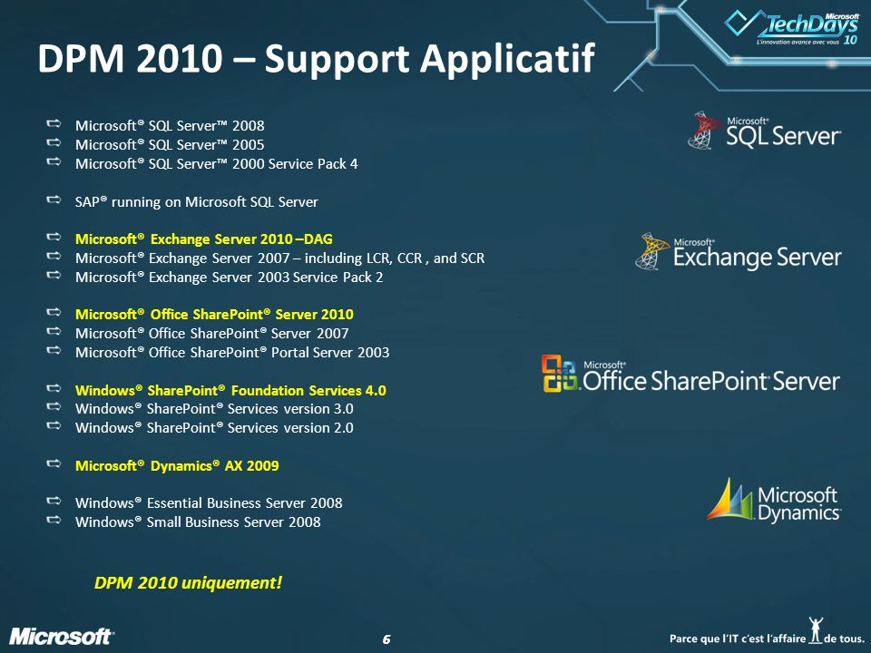 DPM 2010 – Support Applicatif