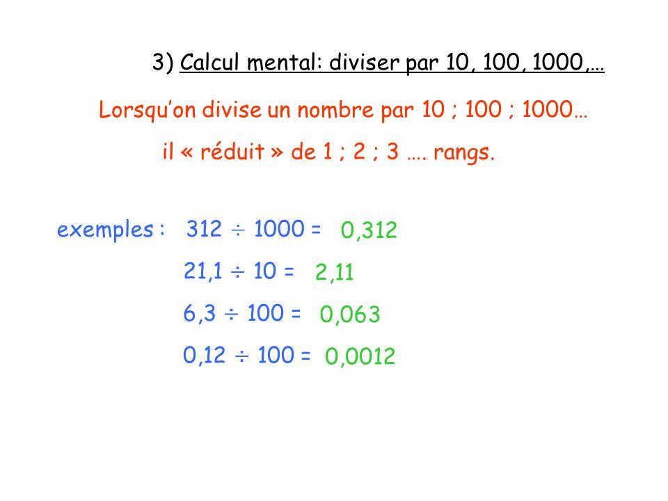 3) Calcul mental: diviser par 10, 100, 1000,…