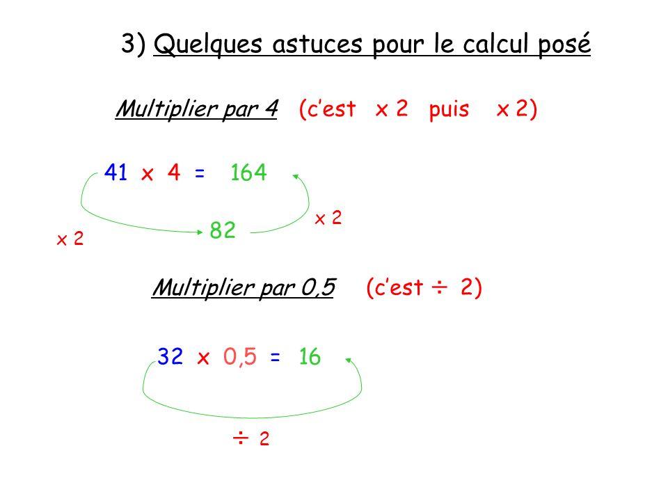 3) Quelques astuces pour le calcul posé