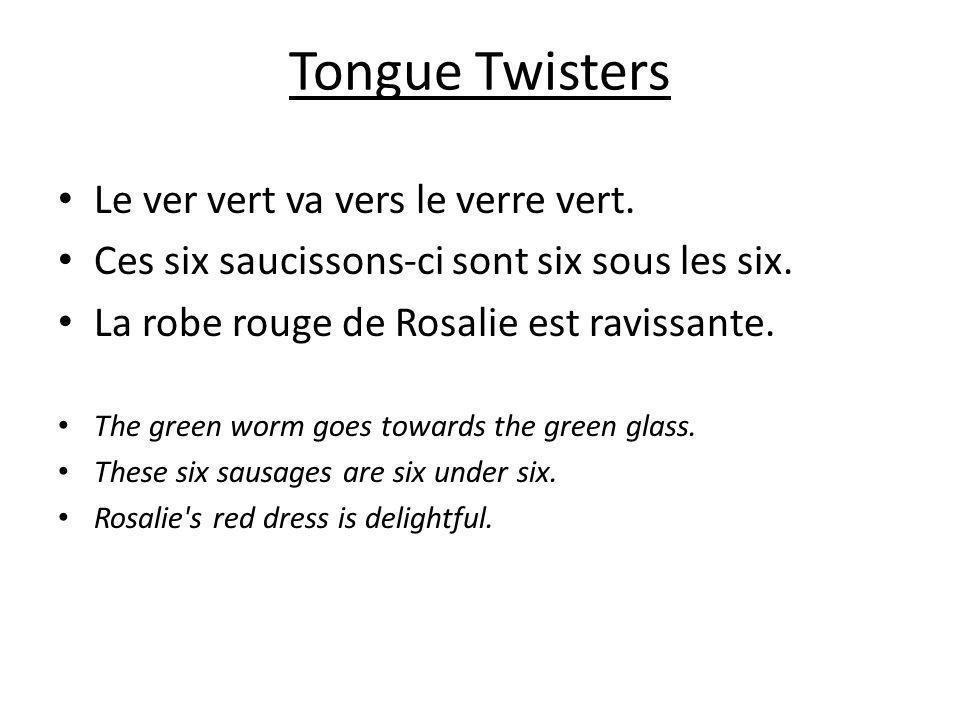 Tongue Twisters Le ver vert va vers le verre vert.