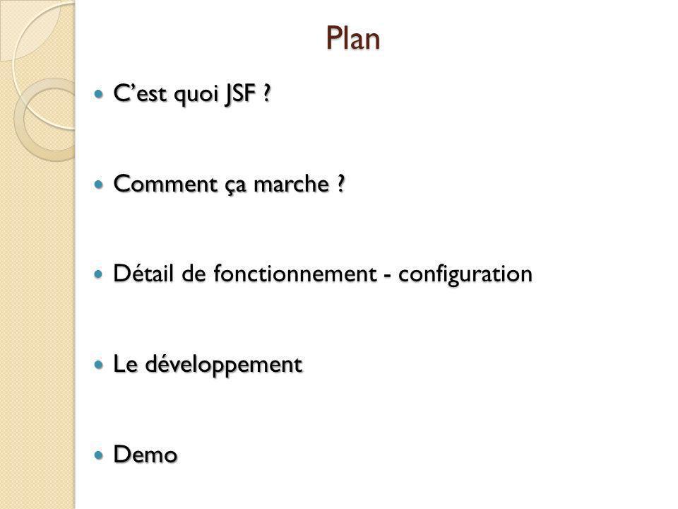 Plan C'est quoi JSF Comment ça marche