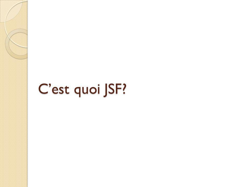 C'est quoi JSF