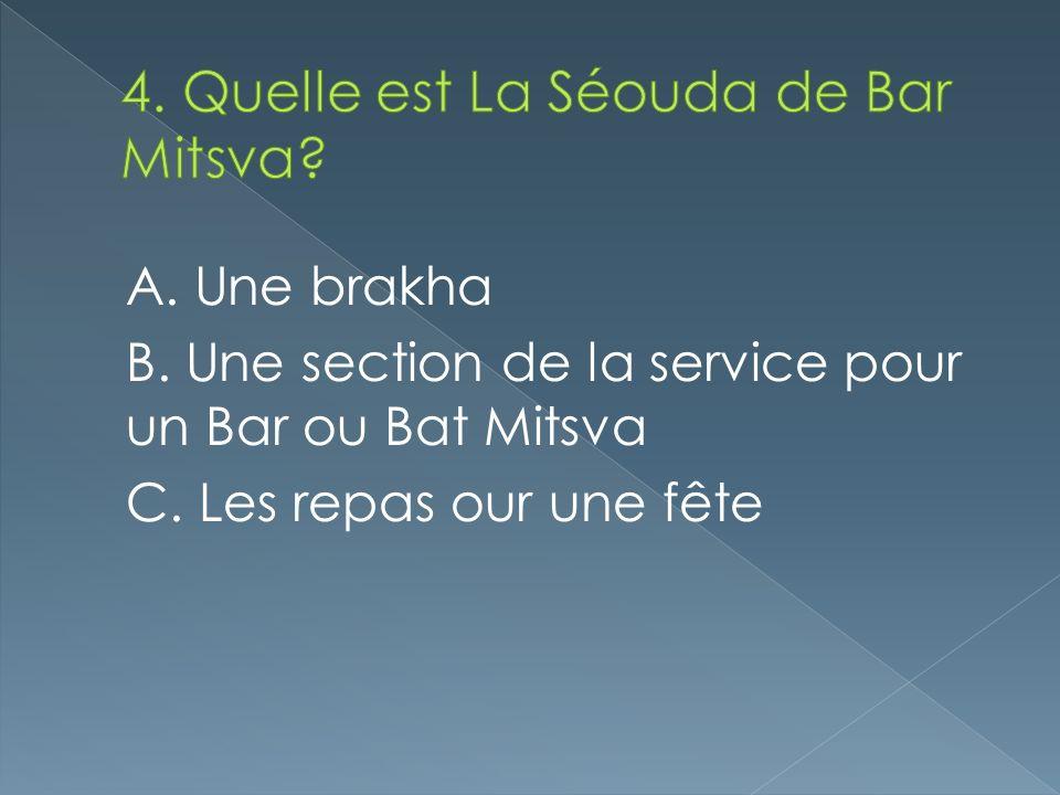 4. Quelle est La Séouda de Bar Mitsva