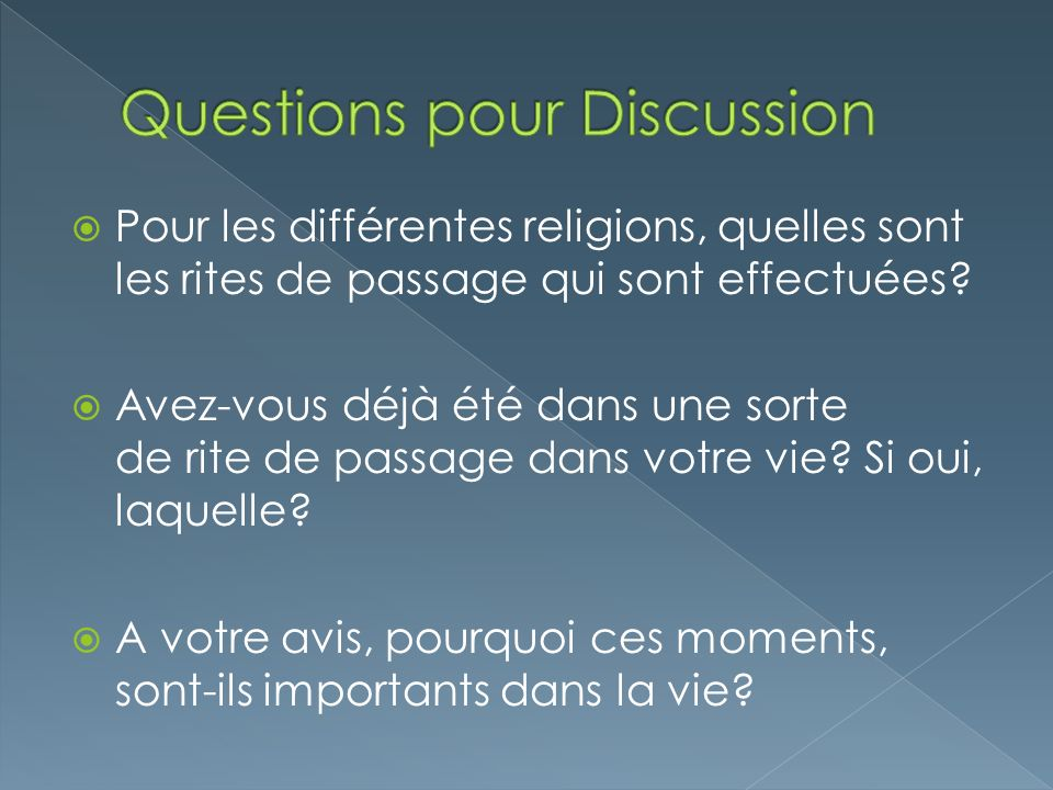 Questions pour Discussion