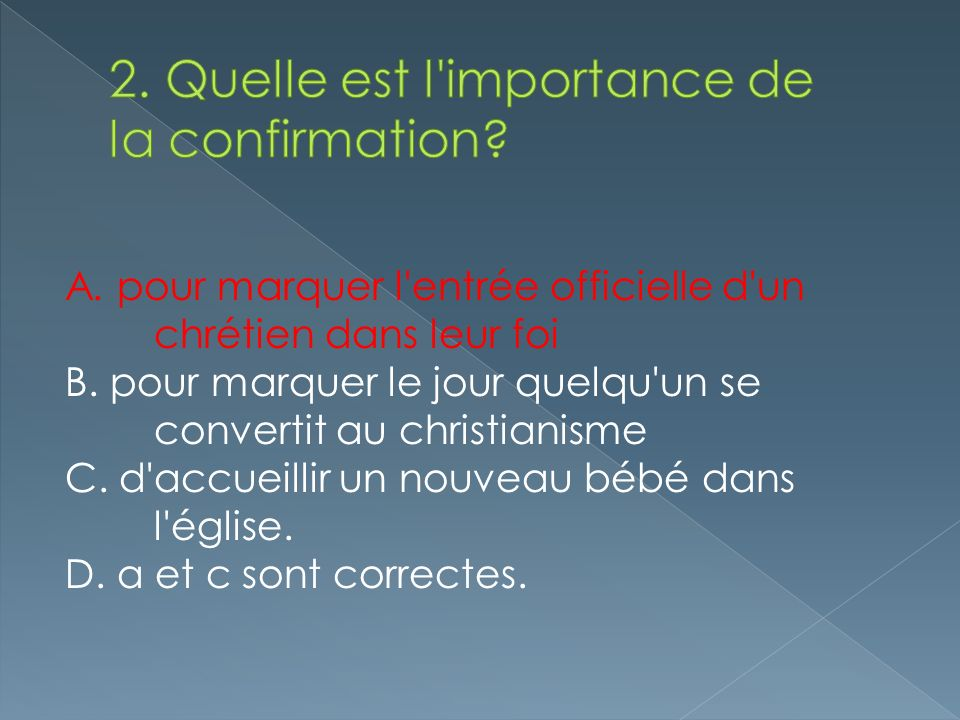 2. Quelle est l importance de la confirmation
