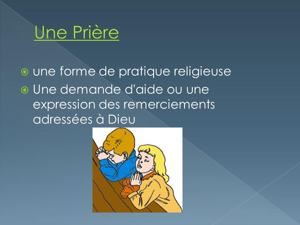 Une Prière une forme de pratique religieuse