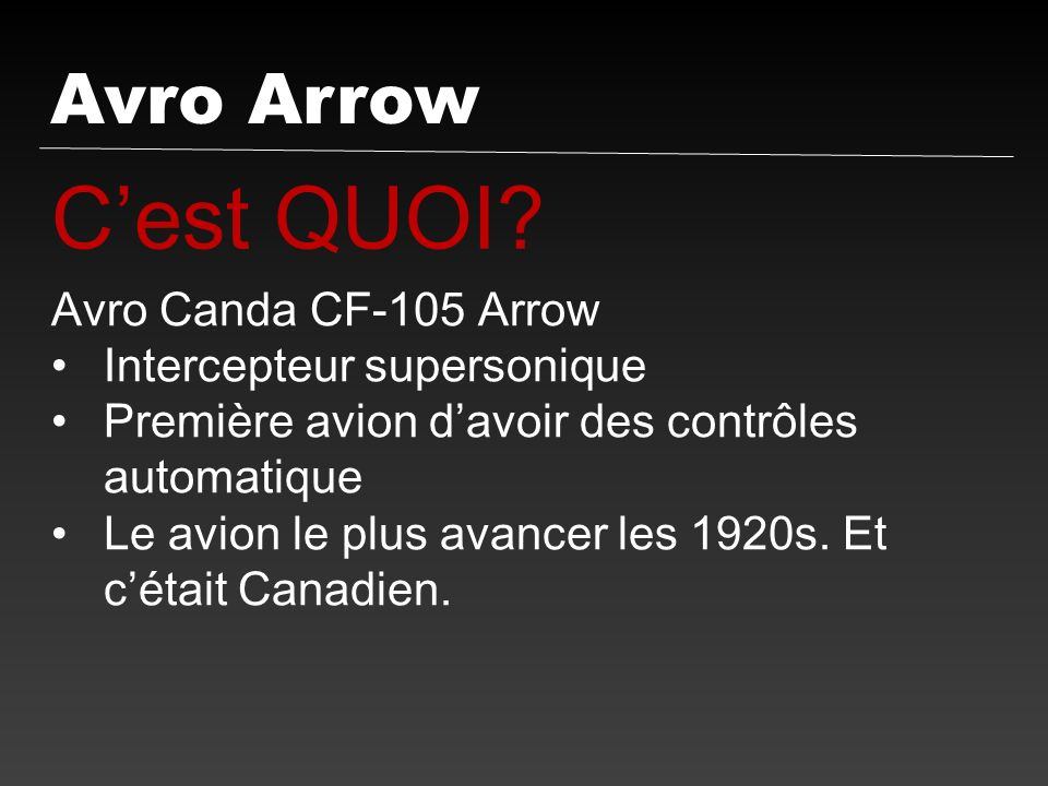 C'est QUOI Avro Arrow Avro Canda CF-105 Arrow