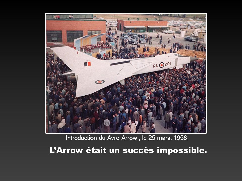 L'Arrow était un succès impossible.