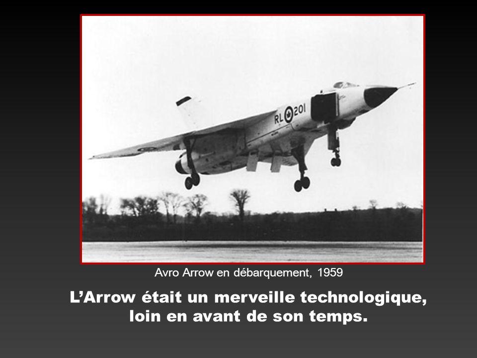 L'Arrow était un merveille technologique, loin en avant de son temps.
