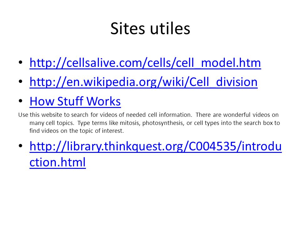 Sites utiles http://cellsalive.com/cells/cell_model.htm