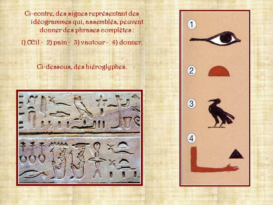 1) Œil - 2) pain - 3) vautour - 4) donner.