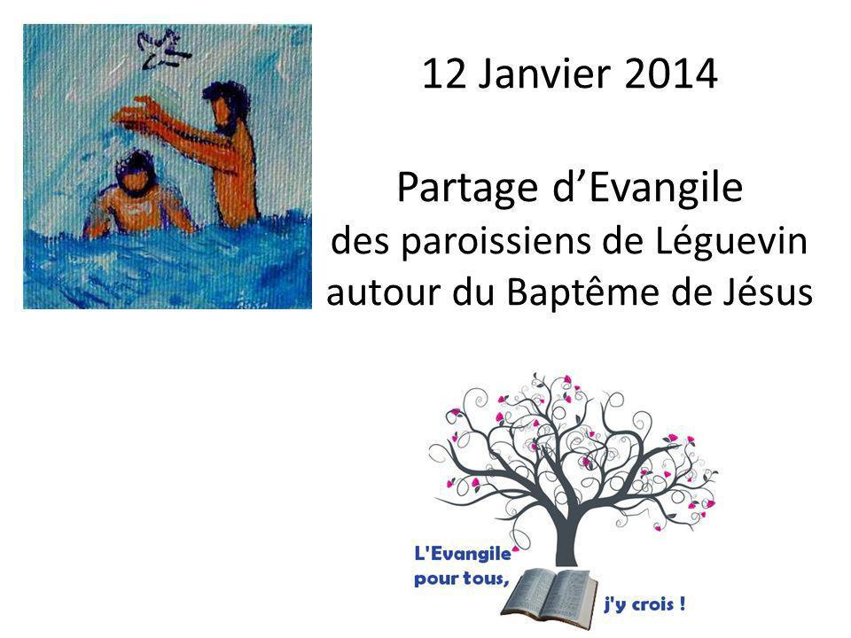 12 Janvier 2014 Partage d'Evangile des paroissiens de Léguevin autour du Baptême de Jésus