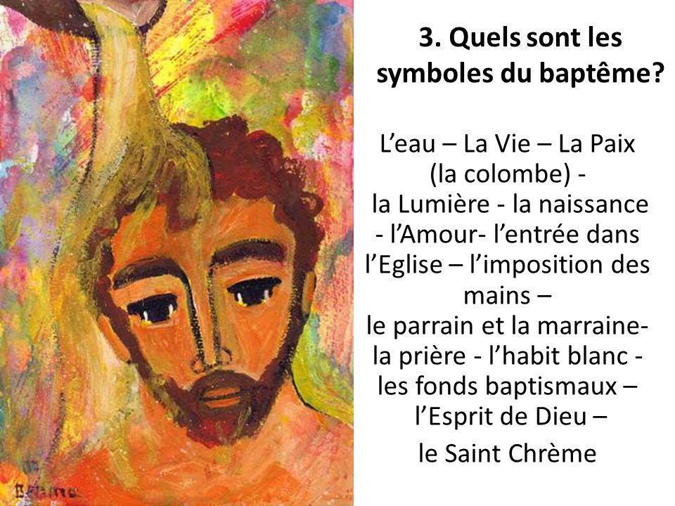 3. Quels sont les symboles du baptême