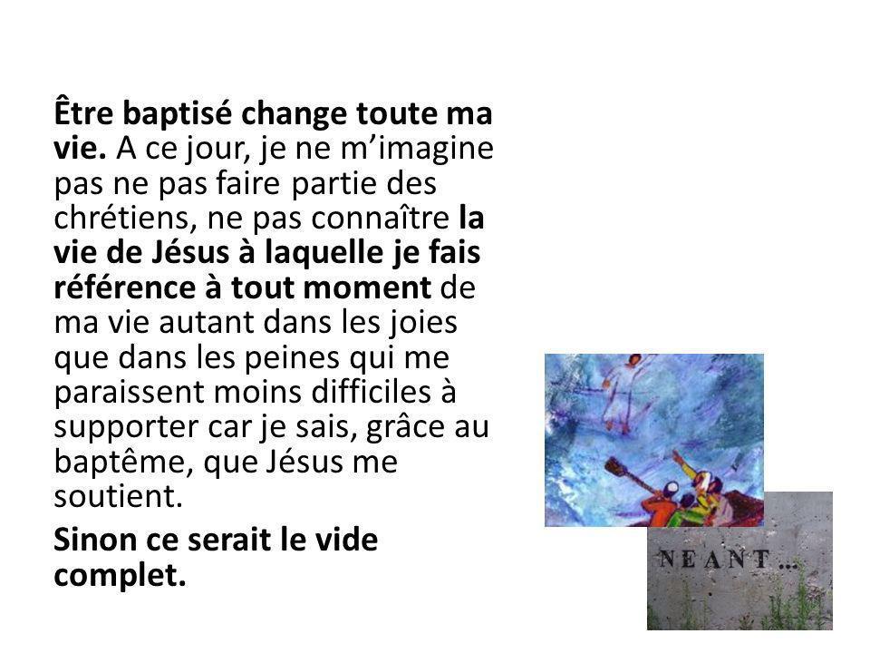Être baptisé change toute ma vie