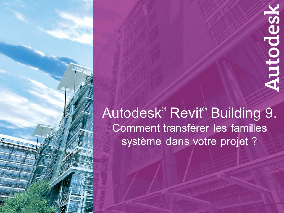 Autodesk® Revit® Building 9