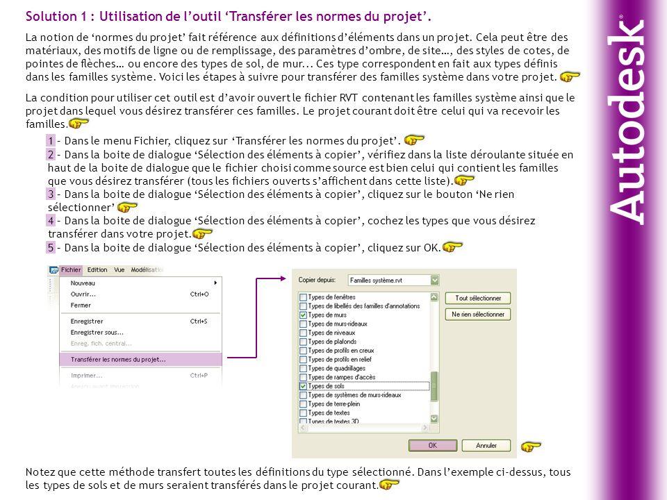 Solution 1 : Utilisation de l'outil 'Transférer les normes du projet'.