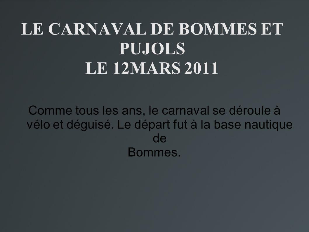 LE CARNAVAL DE BOMMES ET PUJOLS LE 12MARS 2011